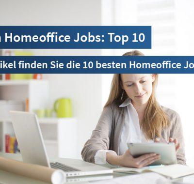 Homeoffice: Das sind die 10 besten Homeoffice Jobs