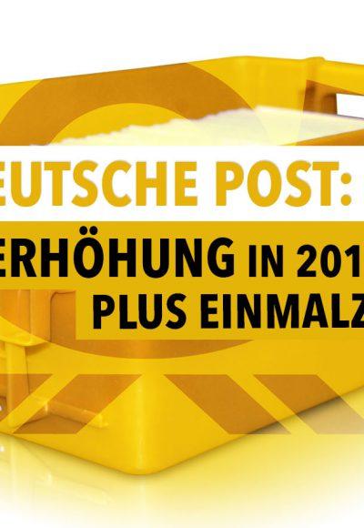Deutsche Post: Lohnerhöhung in 2016 und 2017 plus Einmalzahlung