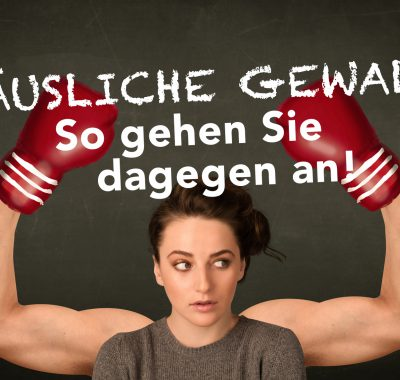 So können sich Frauen vor häuslicher Gewalt schützen