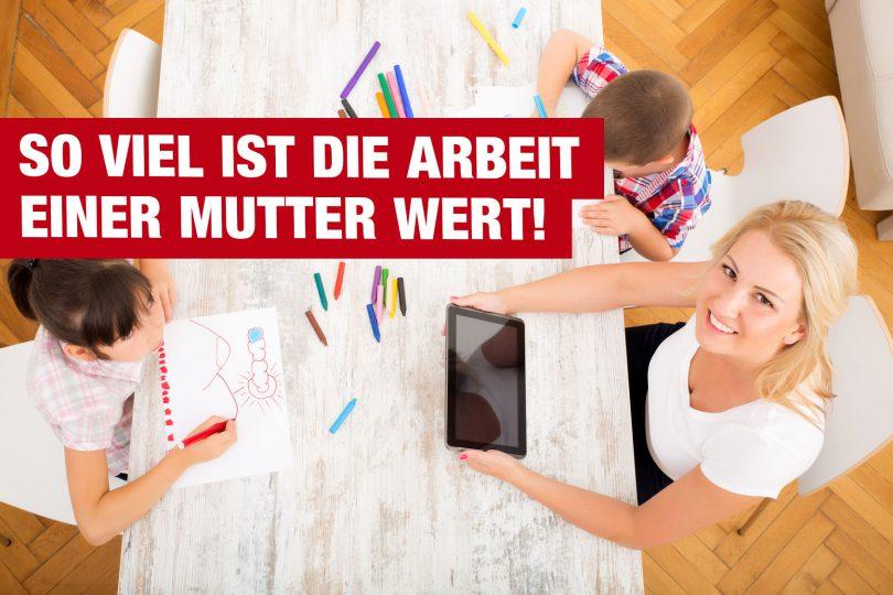 97.300 Euro: So viel ist die Arbeit einer Mutter wert!