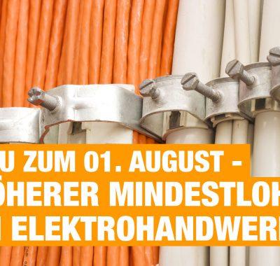 Höherer Mindestlohn im Elektrohandwerk – Neu zum 01. August