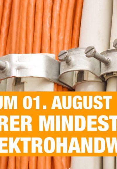 Höherer Mindestlohn im Elektrohandwerk - Neu zum 01. August