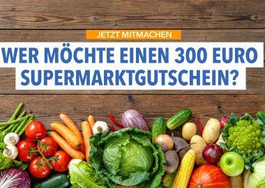 5 x 300 Euro Supermarktgutscheine zu vergeben!