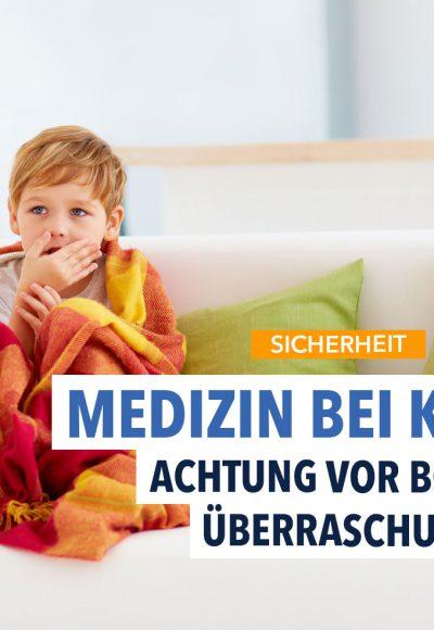 Welche Arzneimittel sind für kranke Kinder die richtigen?