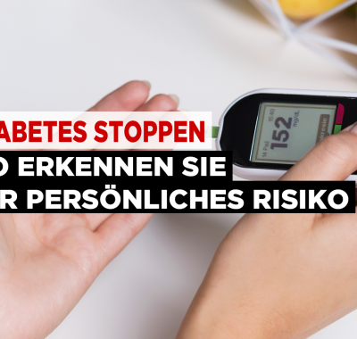 Diabetes stoppen – So erkennen Sie Ihr persönliches Risiko