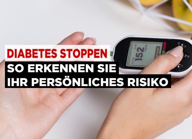 Diabetes stoppen - So erkennen Sie Ihr persönliches Risiko